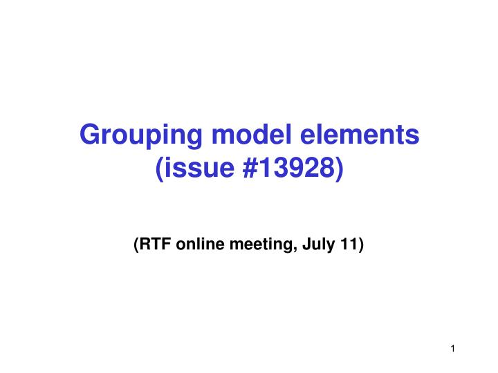 Grouping model elements issue 13928