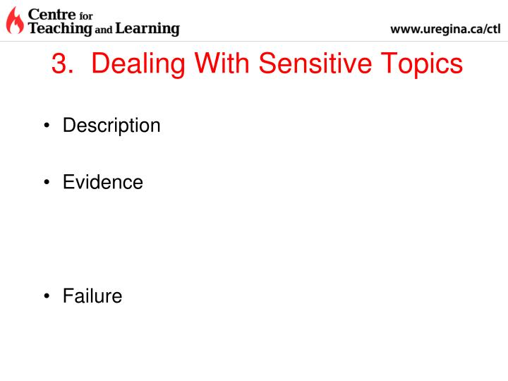 3.  Dealing With Sensitive Topics