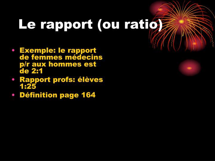 Le rapport (ou ratio)