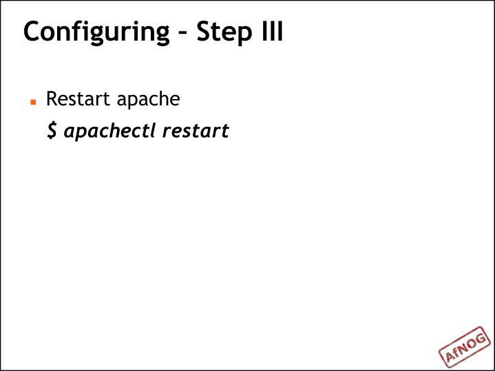 Configuring – Step III