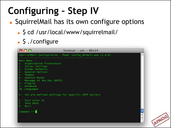 Configuring – Step IV