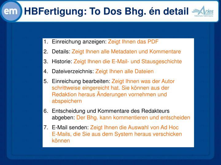 HBFertigung: To Dos Bhg. én detail