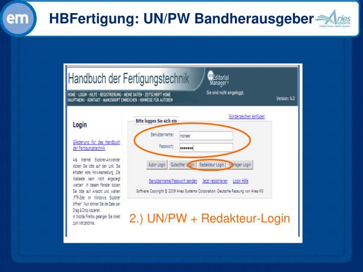 HBFertigung: UN/PW Bandherausgeber