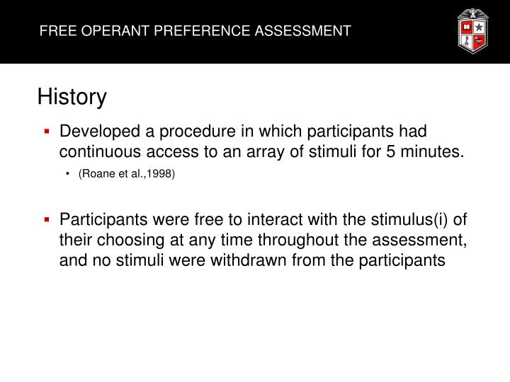FREE OPERANT PREFERENCE ASSESSMENT