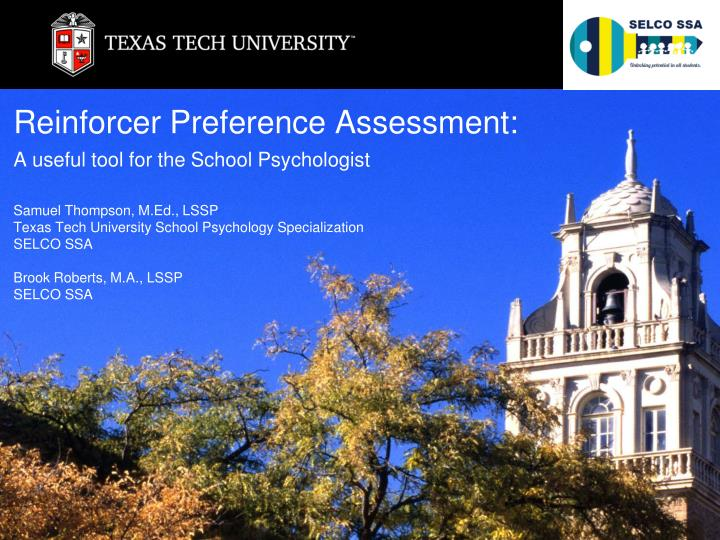 Reinforcer preference assessment a useful tool for the school psychologist
