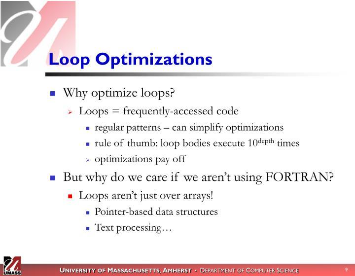 Loop Optimizations