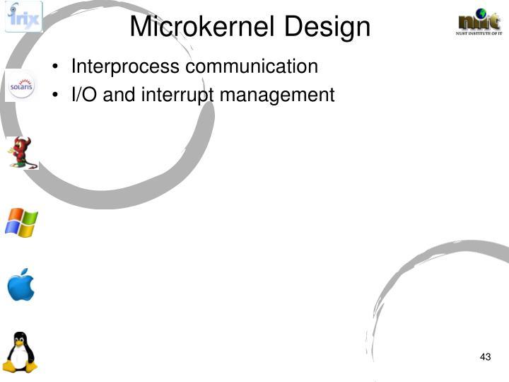 Microkernel Design