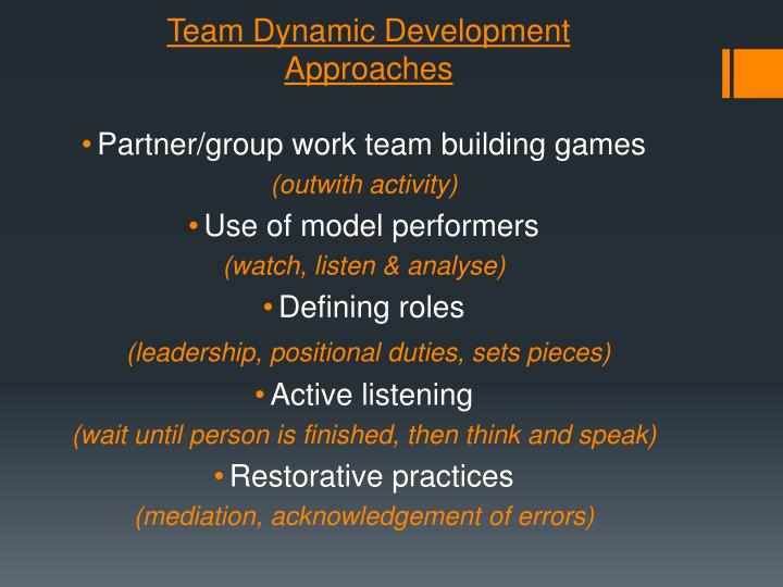 Team Dynamic Development Approaches