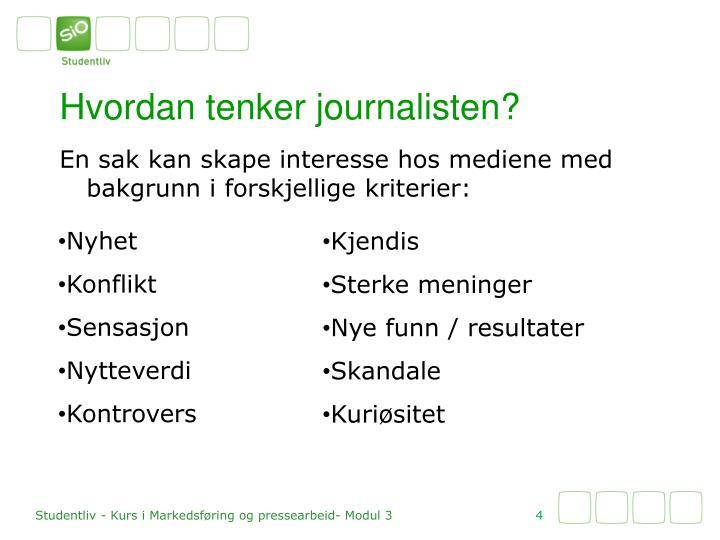 Hvordan tenker journalisten?