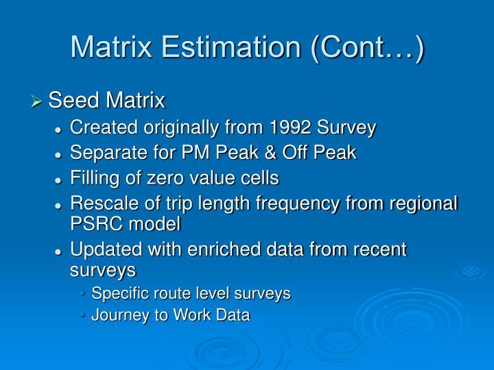 Matrix Estimation (Cont…)