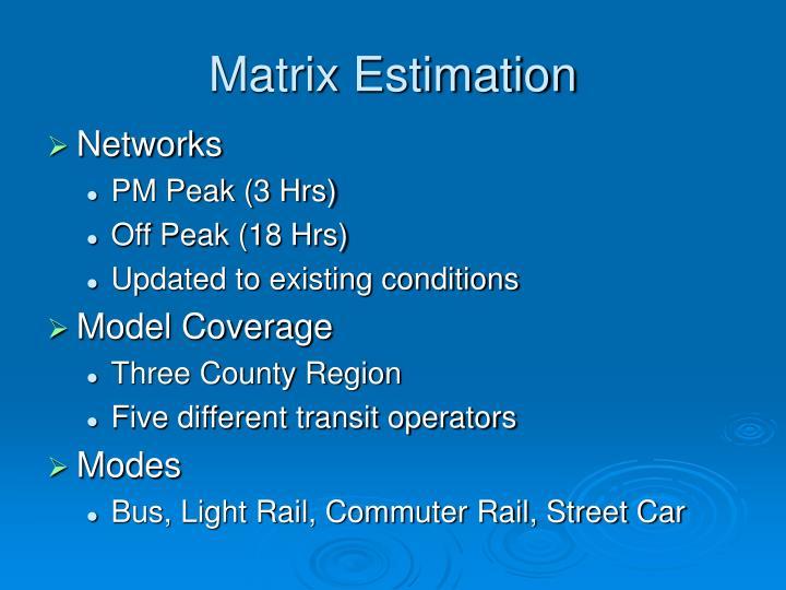 Matrix Estimation