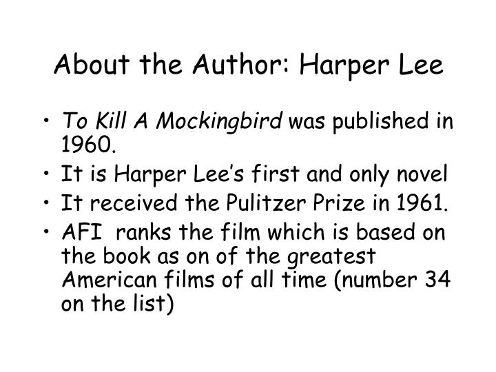 About the Author: Harper Lee