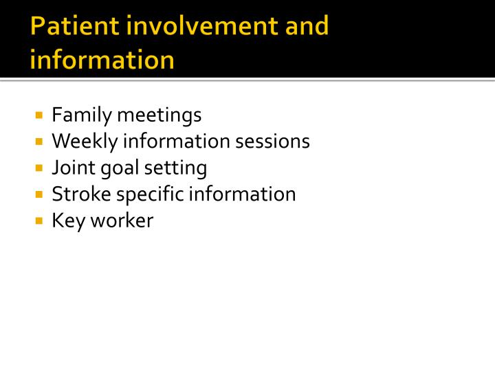 Patient involvement and information