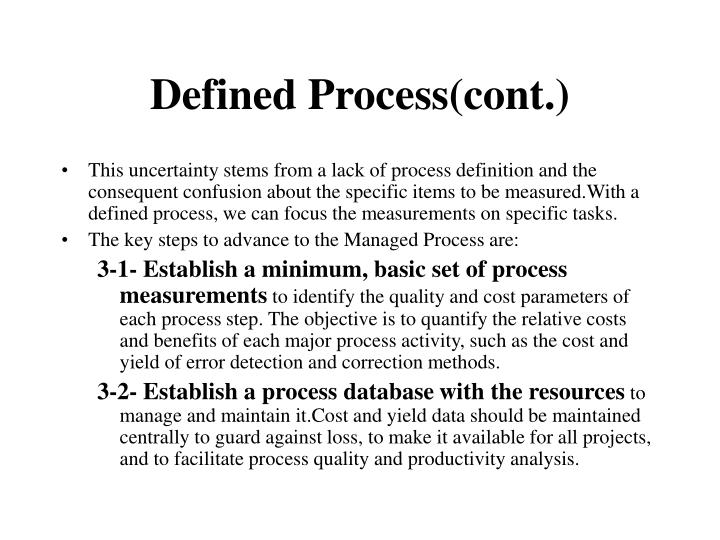 Defined Process(cont.)
