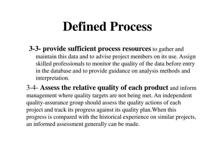Defined Process