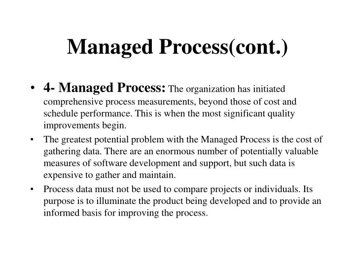 Managed Process(cont.)