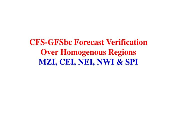 CFS-GFSbc Forecast Verification