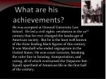 what are his achievements