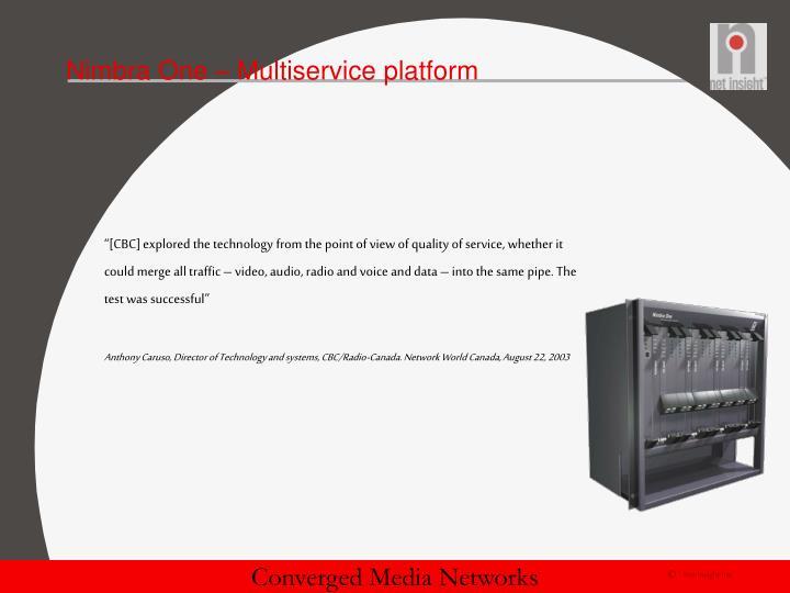 Nimbra One – Multiservice platform