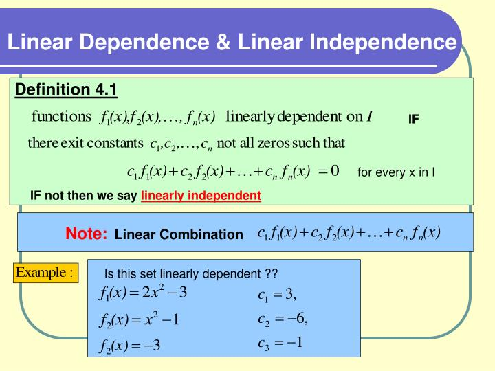 Linear Dependence & Linear Independence