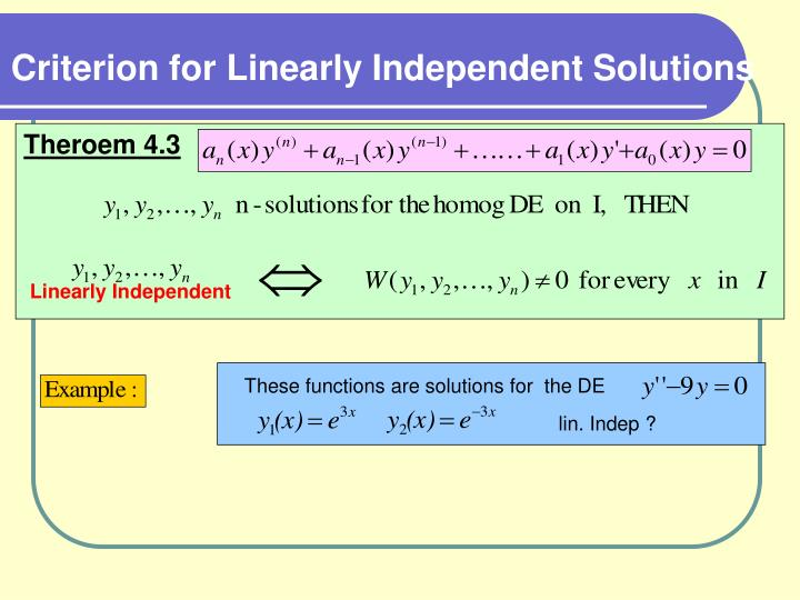 Criterion for Linearly Independent Solutions