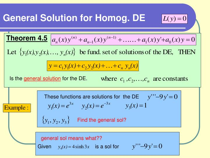 General Solution for Homog. DE