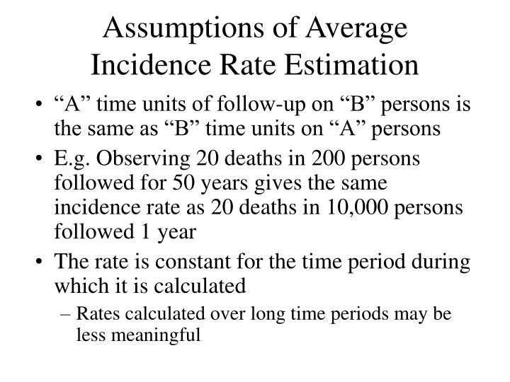 Assumptions of Average Incidence Rate Estimation