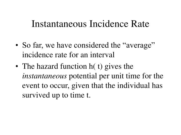 Instantaneous Incidence Rate
