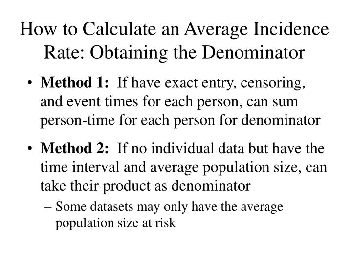How to Calculate an Average Incidence Rate: Obtaining the Denominator