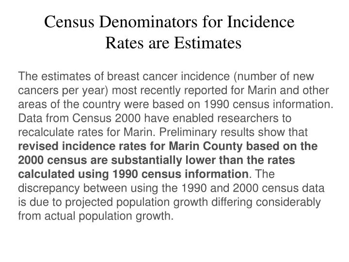 Census Denominators for Incidence