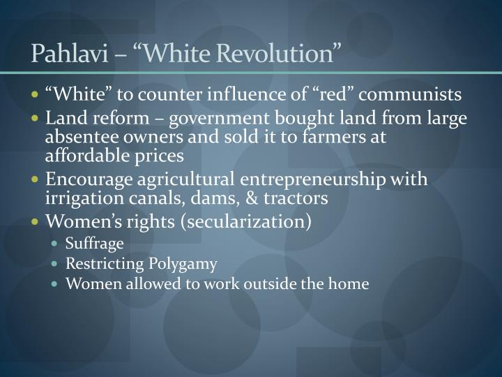 "Pahlavi – ""White Revolution"""