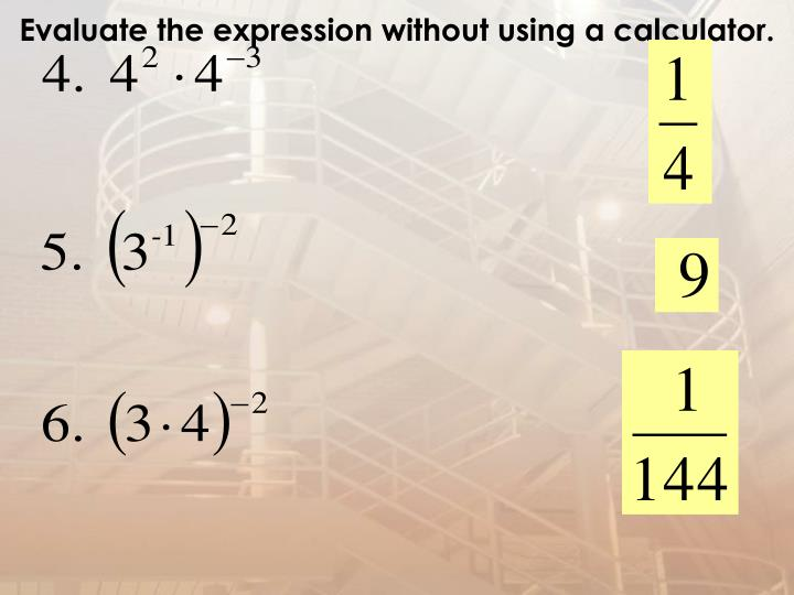 Evaluate the expression without using a calculator.