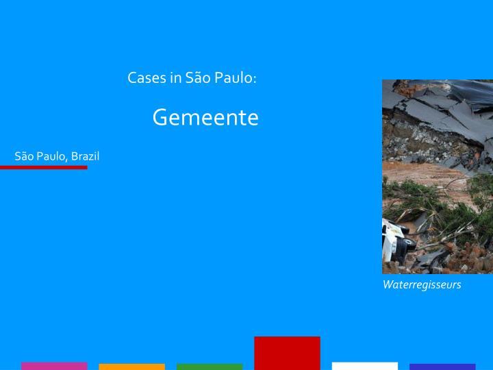 Cases in São Paulo: