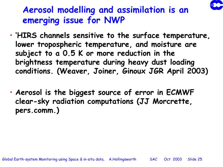 Aerosol modelling and assimilation is an emerging issue for NWP