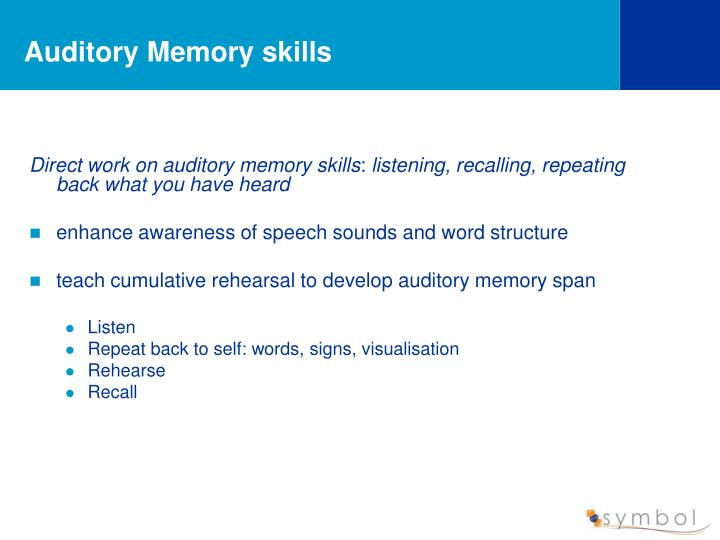 Auditory Memory skills