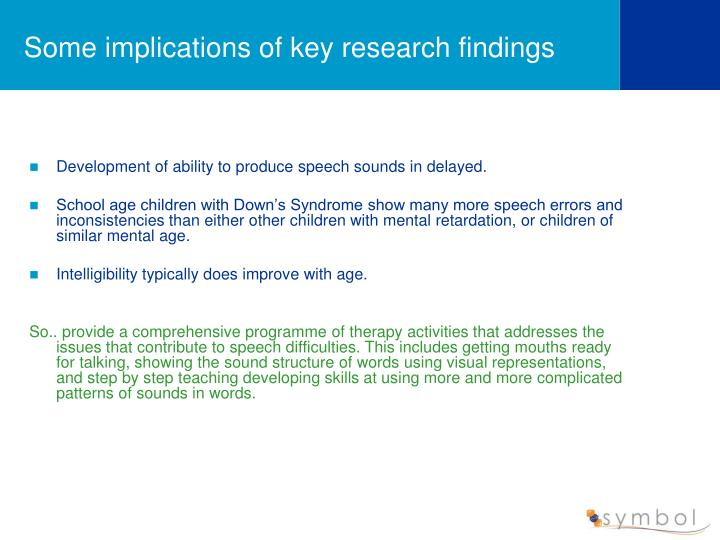 Some implications of key research findings