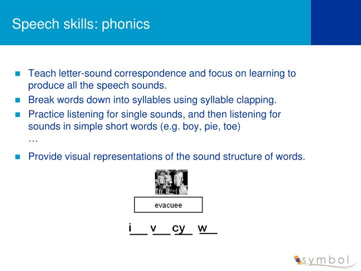 Speech skills: phonics