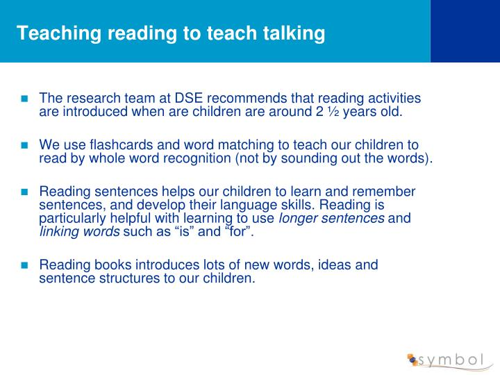 Teaching reading to teach talking
