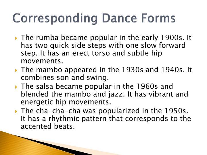 Corresponding Dance Forms