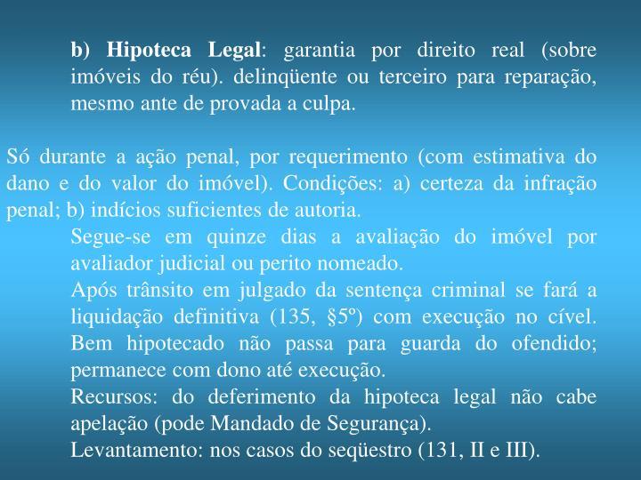 b) Hipoteca Legal