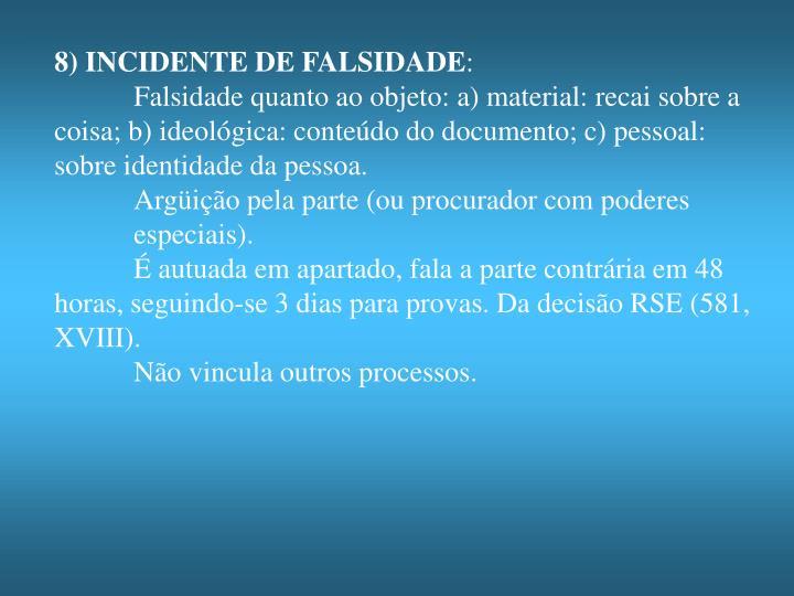 8) INCIDENTE DE FALSIDADE