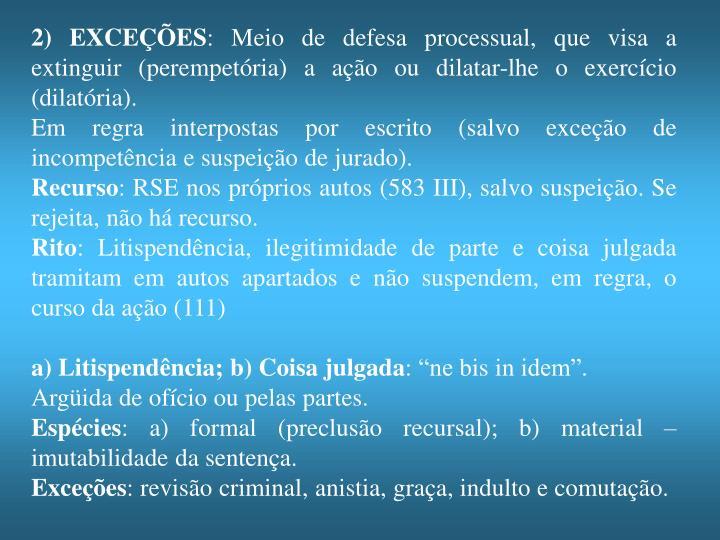 2) EXCEÇÕES