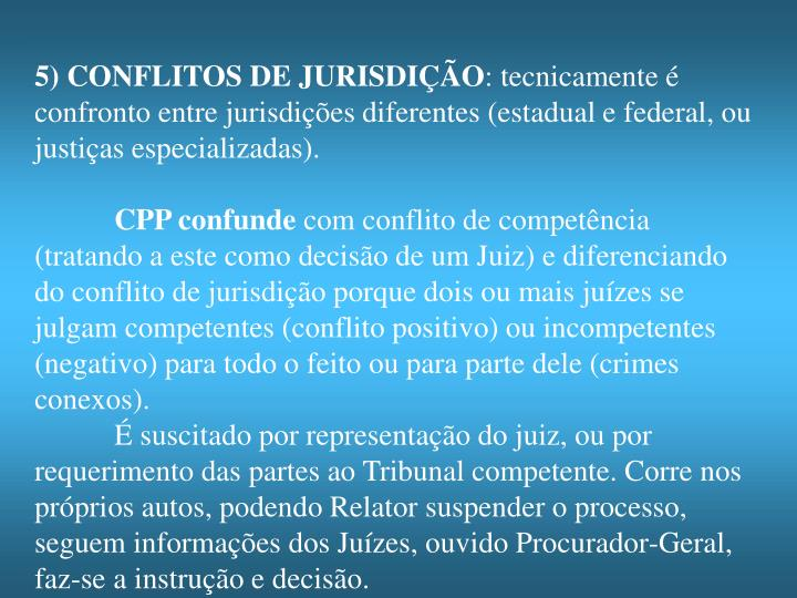 5) CONFLITOS DE JURISDIÇÃO