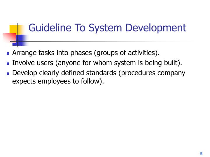 Guideline To System Development