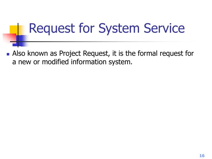Request for System Service