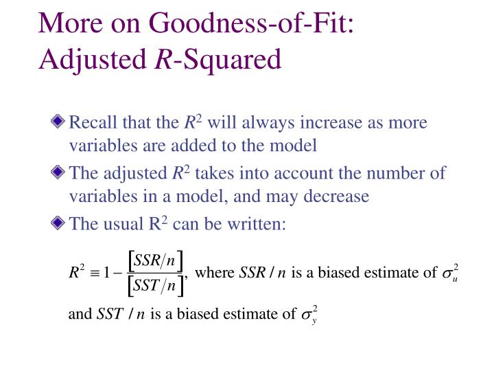 More on Goodness-of-Fit: Adjusted
