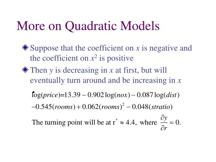 More on Quadratic Models