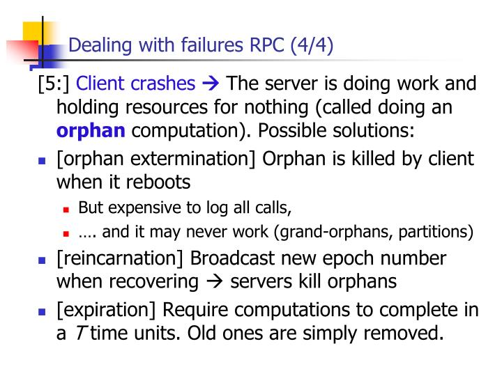 Dealing with failures RPC (4/4)