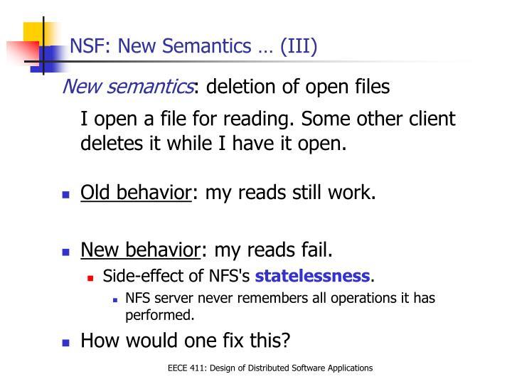 NSF: New Semantics … (III)