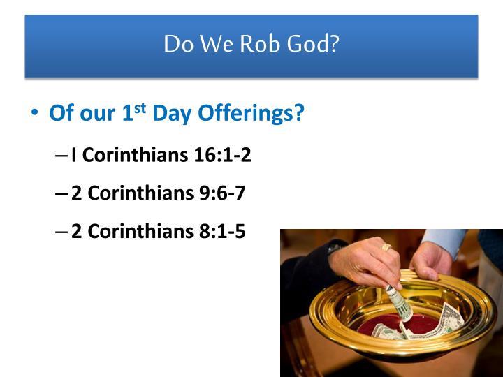 Do We Rob God?